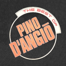 Pino D'Angio – The Best Of