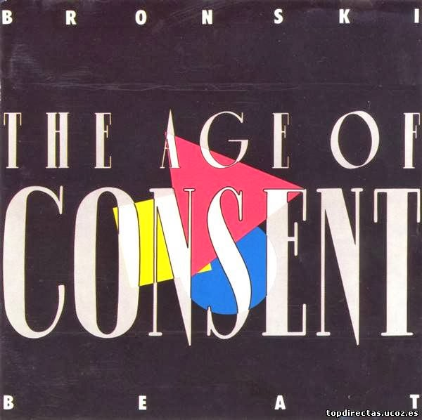 Bronski Beat- The Age Of Consent (1984)