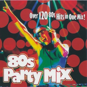 80s Party Mix