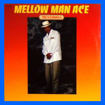 Mellow Man Ace - Mentirosa (Maxi CD)
