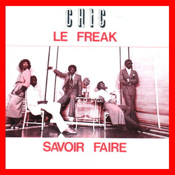 Chic - Le Freak (Maxi Single)