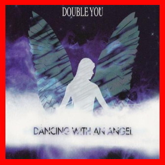 Double You - Dancing With An Ange (Maxi CD 1995)