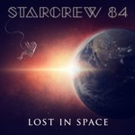 Starcrew 84 – Lost In Space