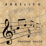 Angelico - Another World